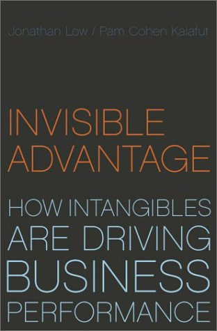 9780738208138: Invisible Advantage: How Intangibles Are Driving Business Performance