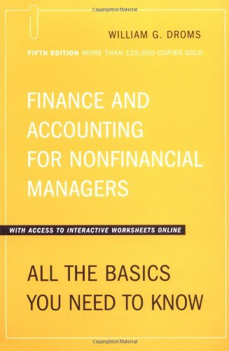 Finance and Accounting for Nonfinancial Managers : William G. Droms