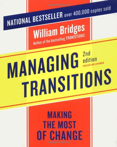9780738208244: Managing Transitions: Making the Most of Change