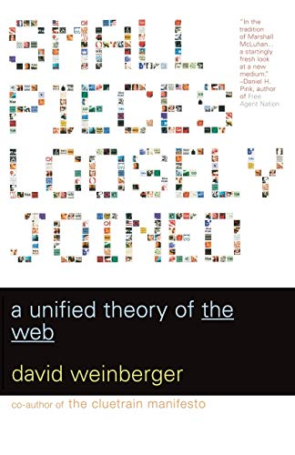 9780738208503: Small Pieces Loosely Joined: A Unified Theory of the Web