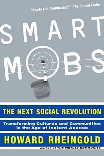 9780738208619: Smart Mobs: The Next Social Revolution