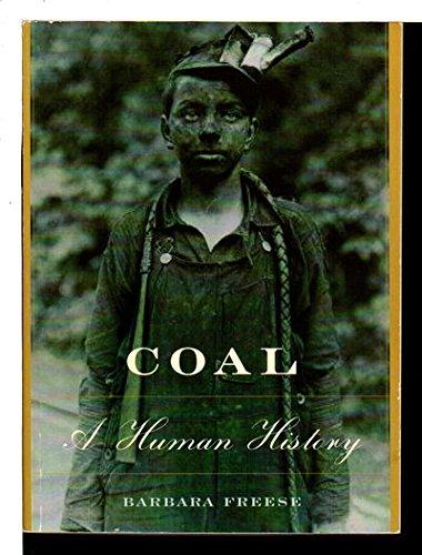 9780738208657: Coal  A Human History