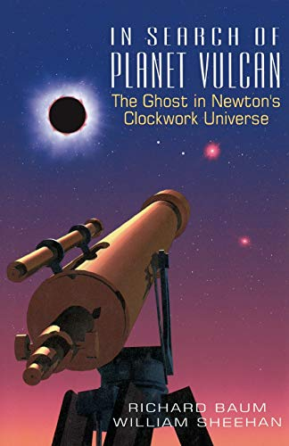 9780738208893: In Search Of Planet Vulcan: The Ghost In Newton's Clockwork Universe