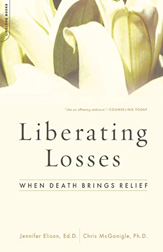 9780738209487: Liberating Losses: When Death Brings Relief