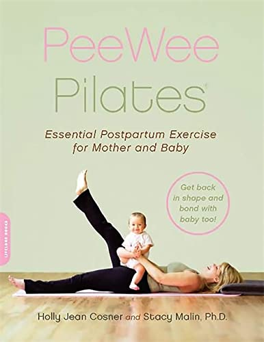 9780738210292: PeeWee Pilates: Pilates for the Postpartum Mother and Her Baby