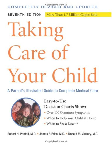 9780738210377: Taking Care of Your Child: A Parent's Illustrated Guide to Complete Medical Care