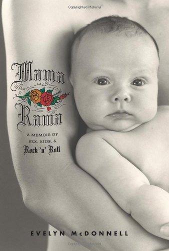 9780738210544: Mamarama: A Memoir of Sex, Kids, & Rock 'n' Roll