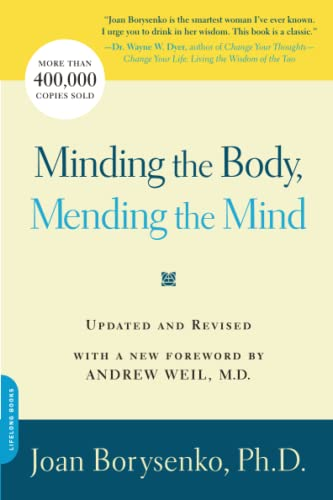 9780738211169: Minding the Body, Mending the Mind
