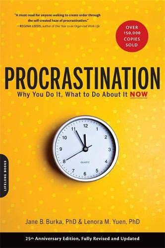 Procrastination: Why You Do It, What to: Burka, Jane B./