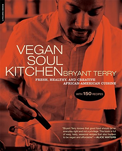 9780738212289: Vegan Soul Kitchen: Fresh, Healthy, and Creative African-American Cuisine