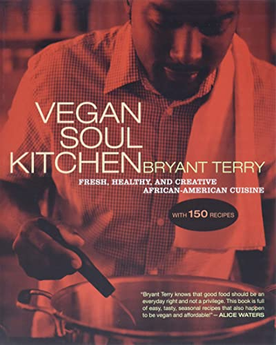 Vegan Soul Kitchen Fresh, Healthy, and Creative African-American Cuisine
