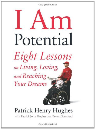 9780738212982: I Am Potential: Eight Lessons on Living, Loving, and Reaching Your Dreams