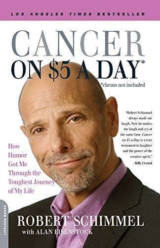 9780738213187: Cancer on Five Dollars a Day (chemo not included): How Humor Got Me Through the Toughest Journey of My Life