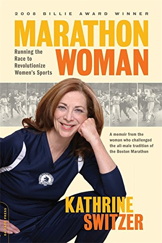 9780738213293: Marathon Woman: Running the Race to Revolutionize Women's Sports