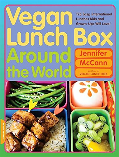 9780738213576: Vegan Lunch Box Around the World: 125 Easy, International Lunches Kids and Grown-Ups Will Love!