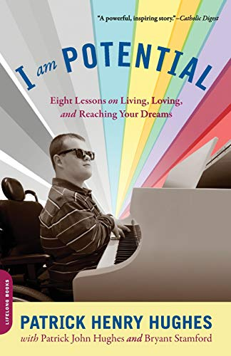 9780738213651: I Am Potential: Eight Lessons on Living, Loving, and Reaching Your Dreams