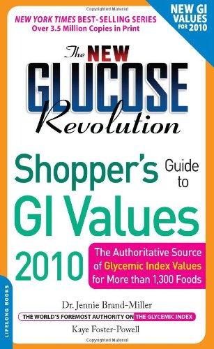 The New Glucose Revolution Shopper's Guide to: Brand-Miller M.D. M.D.,
