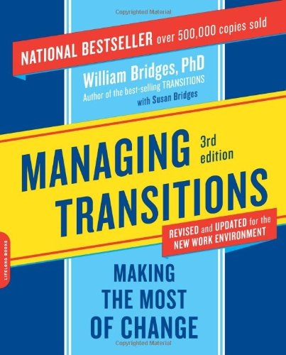 9780738213804: Managing Transitions: Making the Most of Change