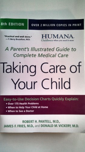 9780738213927: Taking Care of Your Child (Humana custom edition): A Parent's Illustrated Guide to Complete Medical Care