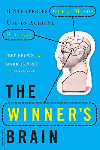 9780738214696: The Winner's Brain: 8 Strategies Great Minds Use to Achieve Success