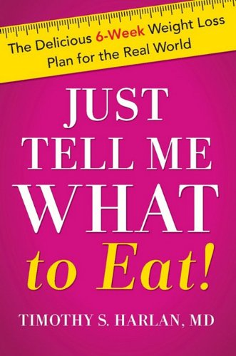 9780738214757: Just Tell Me What to Eat!