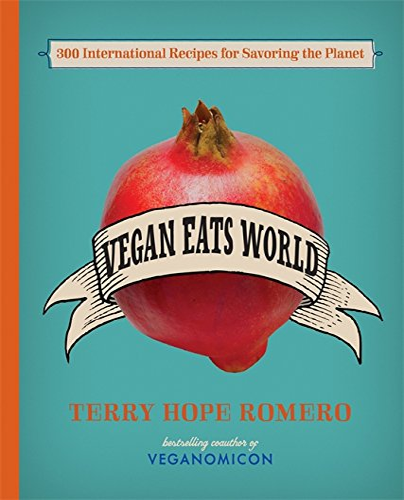 9780738214863: Vegan Eats World: 250 International Recipes for Savoring the Planet