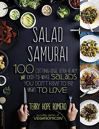 9780738214870: Salad Samurai: 100 Cutting-Edge, Ultra-Hearty, Easy-To-Make Salads You Don't Have to Be Vegan to Love