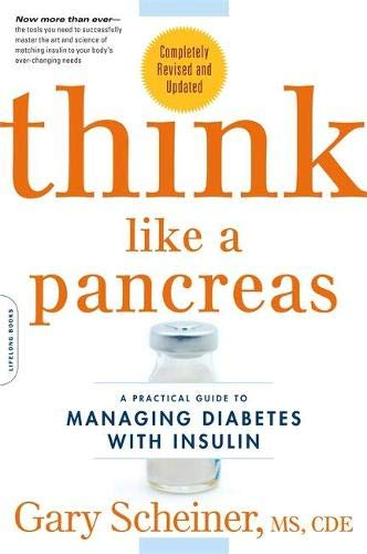 9780738215143: Think Like a Pancreas: A Practical Guide to Managing Diabetes with Insulin--Completely Revised and Updated