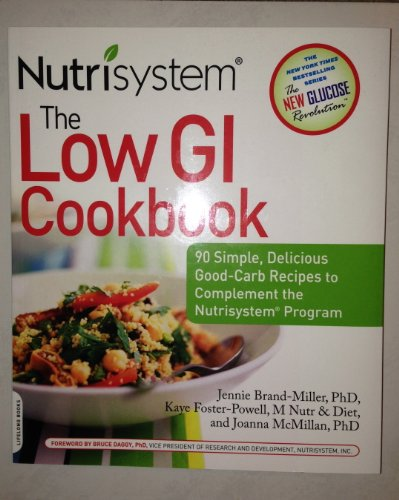 Nutrisystem: The Low GI Cookbook: Jennie Brand-Miller; Kaye Foster-Powell; Joanna McMillan