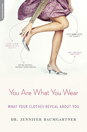 9780738215204: You Are What You Wear: What Your Clothes Reveal About You