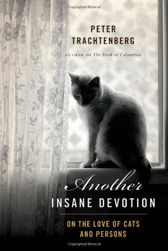 9780738215266: Another Insane Devotion: On the Love of Cats and Persons