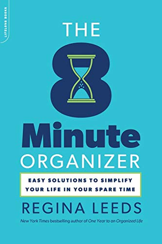 9780738215716: The 8 Minute Organizer: Easy Solutions to Simplify Your Life in Your Spare Time