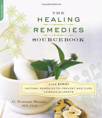 9780738215914: The Healing Remedies Sourcebook: Over 1000 Natural Remedies to Prevent and Cure Common Ailments