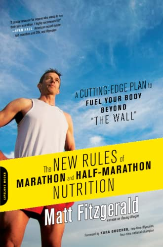9780738216454: The New Rules of Marathon and Half-Marathon Nutrition: A Cutting-Edge Plan to Fuel Your Body Beyond