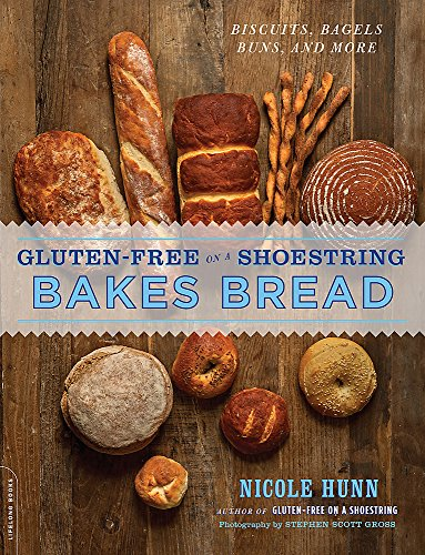 9780738216850: Gluten-Free on a Shoestring Bakes Bread: (Biscuits, Bagels, Buns, and More)