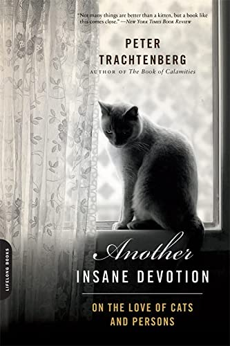 9780738217291: Another Insane Devotion: On the Love of Cats and Persons