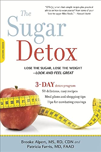 9780738217420: The Sugar Detox: Lose the Sugar, Lose the Weight--Look and Feel Great