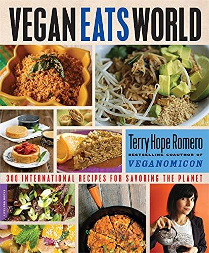 9780738217444: Vegan Eats World: 250 International Recipes for Savoring the Planet