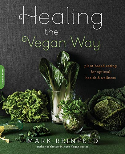 9780738217772: Healing the Vegan Way: Plant-Based Eating for Optimal Health and Wellness
