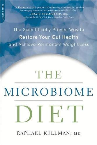 9780738218113: The Microbiome Diet: The Scientifically Proven Way to Restore Your Gut Health and Achieve Permanent Weight Loss