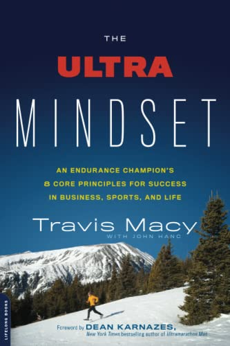 9780738218144: The Ultra Mindset: An Endurance Champion's 8 Core Principles for Success in Business, Sports, and Life