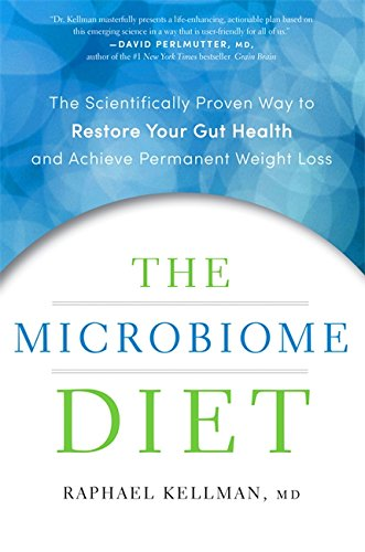 9780738218205: The Microbiome Diet: The Scientifically Proven Way to Restore Your Gut Health and Achieve Permanent Weight Loss