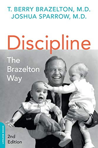 9780738218373: Discipline: The Brazelton Way, Second Edition (A Merloyd Lawrence Book)