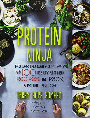 9780738218496: Protein Ninja: Power through Your Day with 100 Hearty Plant-Based Recipes that Pack a Protein Punch