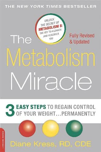 9780738218908: The Metabolism Miracle, Revised Edition: 3 Easy Steps to Regain Control of Your Weight . . . Permanently