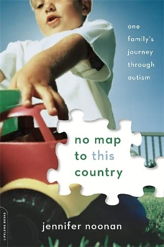 9780738219042: No Map to This Country: One Family's Journey through Autism