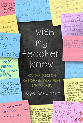 9780738219141: I Wish My Teacher Knew: How One Question Can Change Everything for Our Kids