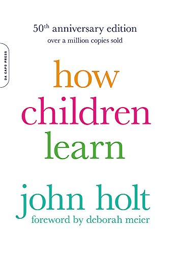 9780738220086: How Children Learn, 50th anniversary edition