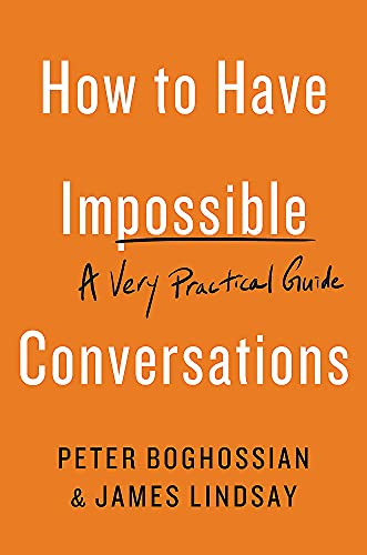9780738285320: How to Have Impossible Conversations: A Very Practical Guide