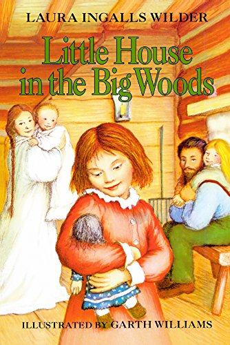 9780738312422: Little House In The Big Woods (Turtleback School & Library Binding Edition) (Little House (Original Series Prebound))